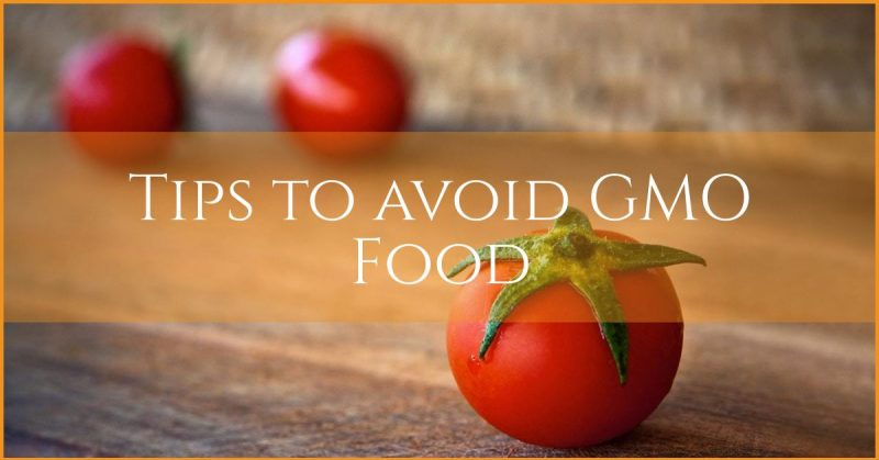 tips to avoid gmo food