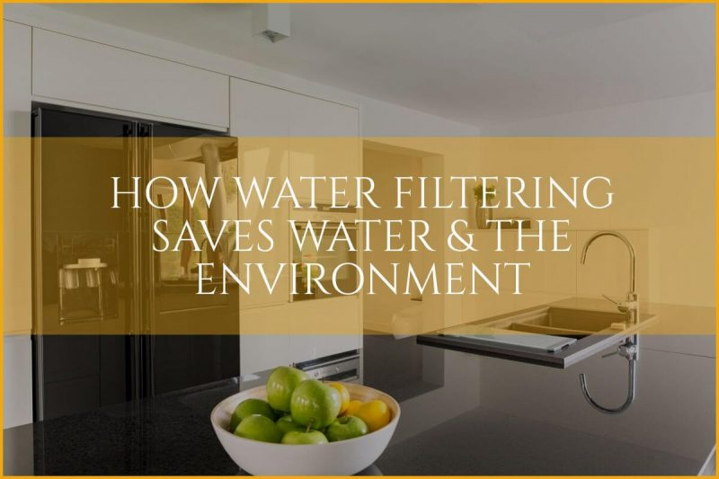 water filtering benefits
